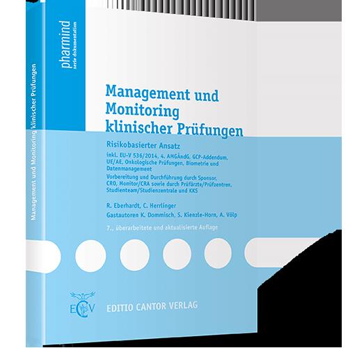 Management und Monitoring klinischer Prüfungen | Risikobasierter Ansatz | inkl. EU-V 536/2014, 4. AMGÄndG, GCP-Addendum