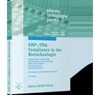 GMP-/FDA-Compliance in der Biotechnologie