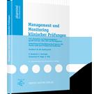 Management und Monitoring klinischer Prüfungen