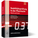 Stabilitätsprüfung in der Pharmazie
